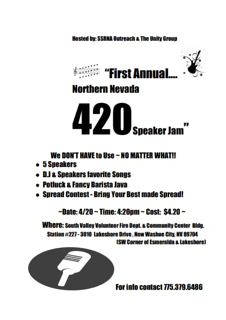 """SSRNA Outreach and Unity Group present 1st Annual """"420 Speaker Jam"""" @ South Valley Volunteer Fire Department & Community Center   New Washoe City   Nevada   United States"""